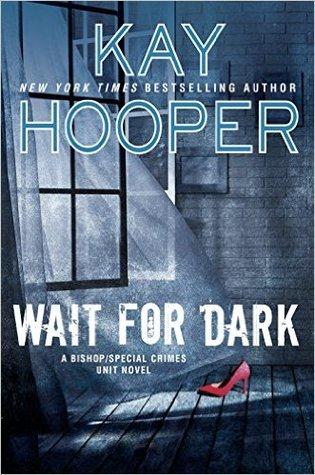 Wait for Dark by Kay Hooper.jpg