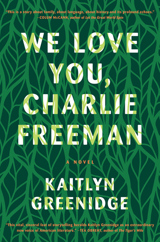 We Love You, Charlie Freeman by Kaitlyn Greenidge.jpg