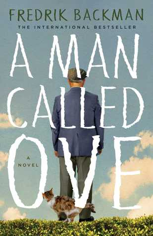 A Man Called Ove by Fredrik Backman.jpg