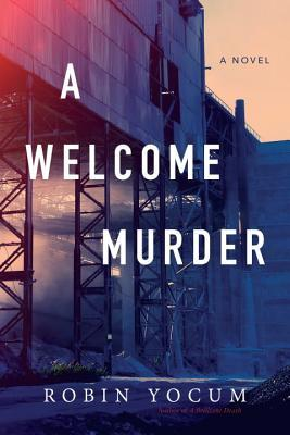 A Welcome Murder by Robin Yocum.jpg