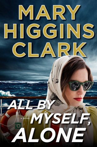 All By Myself, Alone by Mary Higgins Clark.jpg