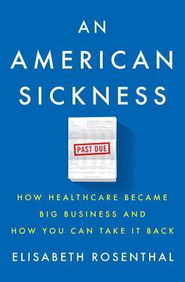 An American Sickness by Elisabeth Rosenthal.jpg