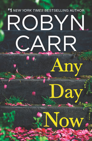 Any Day Now by Robyn Carr.jpg