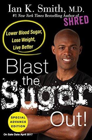 Blast the Sugar Out by Ian K Smith.jpg