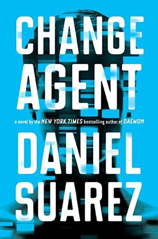 Change Agent by Daniel Suarez.jpg