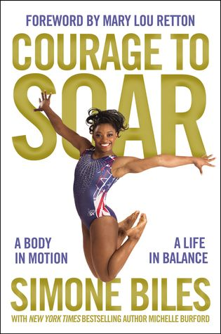 Courage to Soar by Simone Biles.jpg