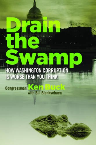 Drain the Swamp by Ken Buck.jpg