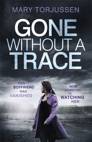 Gone Without a Trace by Mary Torjussen.jpg