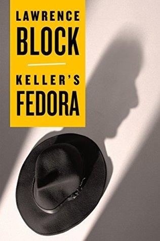 Keller's Fedora by Lawrence Block.jpg