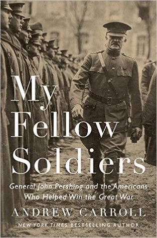 My Fellow Soldiers by Andrew Carroll.jpg