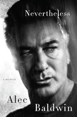 Nevertheless by Alec Baldwin.jpg