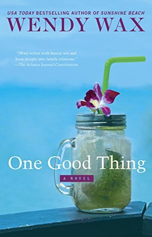One Good Thing by Wendy Wax.jpg