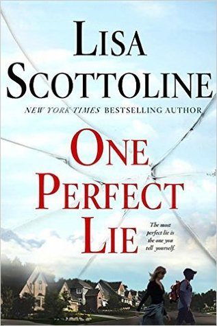 One Perfect Lie by Lisa Scottoline.jpg