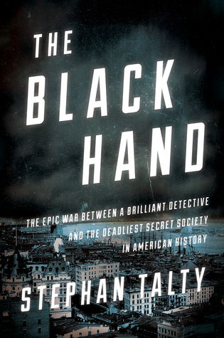 The Black Hand by Stephan Talty.jpg