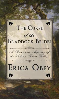 The Curse of the Braddock Brides by Erica Obey.jpg