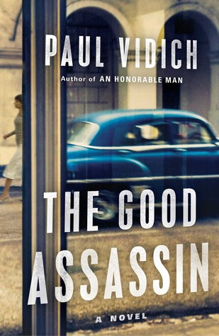 The Good Assassin by Paul Vidich.jpg