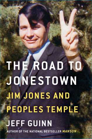 The Road to Jonestown by Jeff Guinn.jpg
