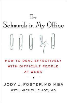 The Schmuck in My Office by Jody Foster.jpg