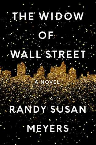 The Widow of Wall Street by Randy Susan Meyers.jpg