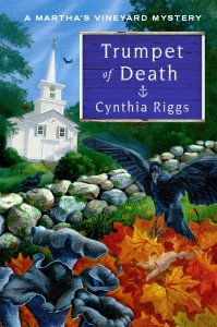 Trumpet of Death by Cynthia Riggs