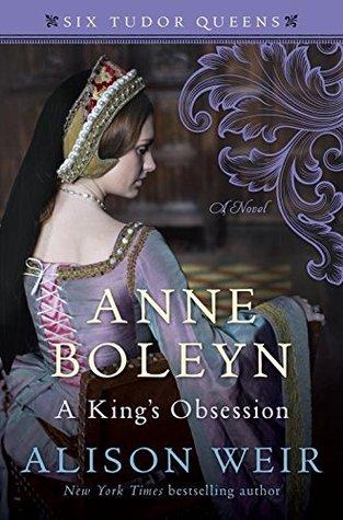 Anne Boleyn, A Kings Obsession by Alison Weir.jpg
