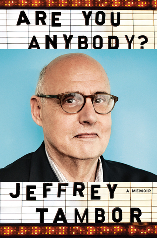 Are You Anybody by Jeffrey Tambor.jpg