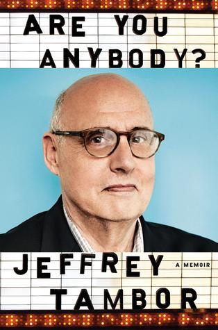 Are You Anybody by Jeffrey Tambor.jpg