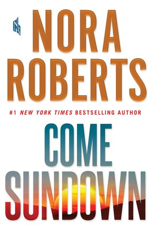 Come Sundown by Nora Roberts.jpg