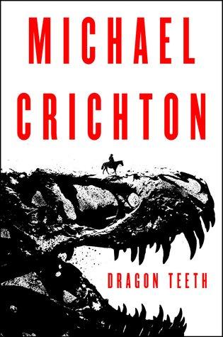 Dragon Teeth by Michael Crichton.jpg