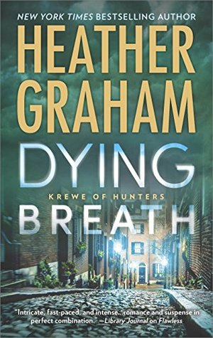 Dying Breath by Heather Graham.jpg