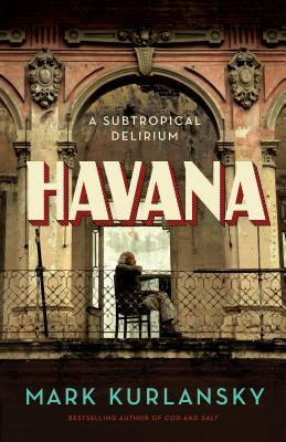 Havana by Mark Kurlansky.jpg