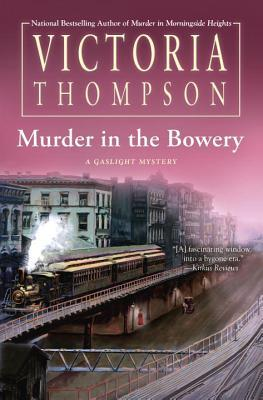 Murder in the Bowery by Victoria Thompson.jpg