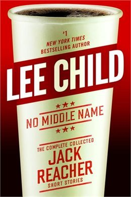 No Middle Name by Lee Child.jpg