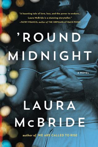 'Round Midnight by Laura McBride.jpg