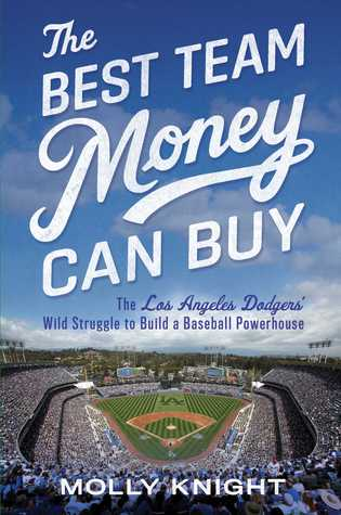 The Best Team Money Can Buy by Molly Knight.jpg
