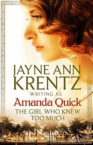 The Girl Who Knew Too Much by Amanda Quick.jpg