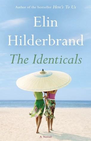 The Identicals by Elin Hilderbrand.jpg