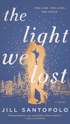 The Light We Lost by Jill Santopolo.jpg