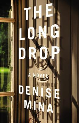 The Long Drop by Denise Mina.jpg