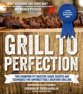 Grill to Perfection by Andy Husbands and Chris Hart.jpg