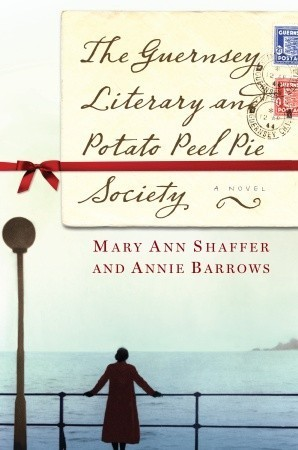 The Guernsey Literary and Potato Peel Pie Society by Mary Ann Shaffer and Annie Barrows.jpg