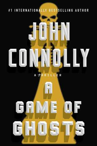 A Game of Ghosts by John Connolly.jpg
