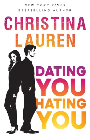 Dating You Hating You by Christina Lauren.jpg