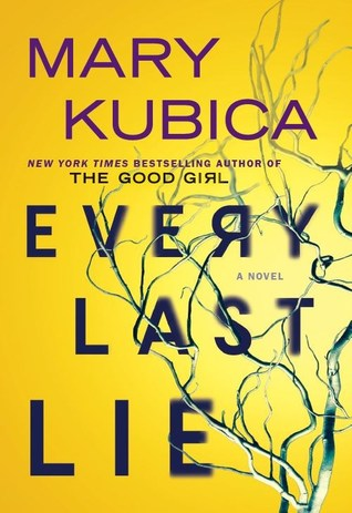 Every Last Lie by Mary Kubica.jpg