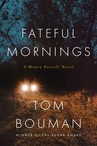 Fateful Mornings by Tom Bouman.jpg