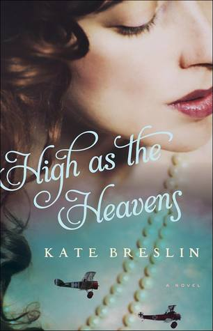 High as the Heavens by Kate Breslin