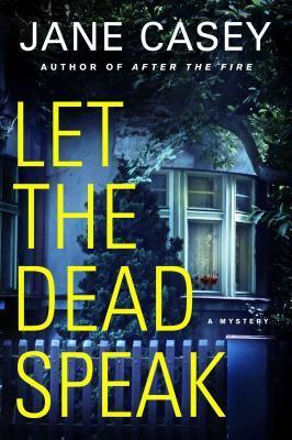 Let the Dead Speak by Jane Casey.jpg