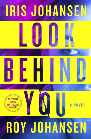 Look Behind You by Iris Johansen.jpg