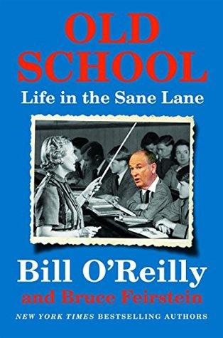 Old School by Bill O'Reilly.jpg