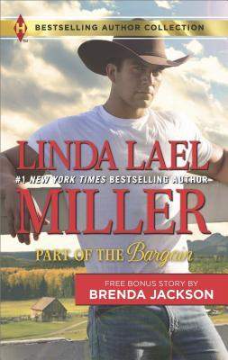 Part of the Bargain & A Wife for a Westmoreland by Linda Lael Miller.jpg